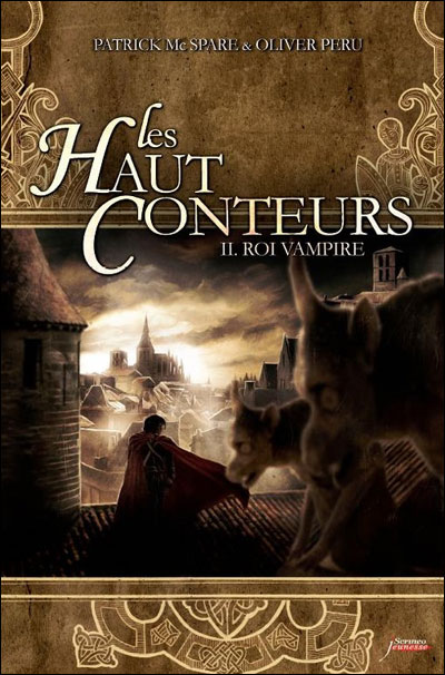 Les haut-conteurs - tome 02 : Roi vampire