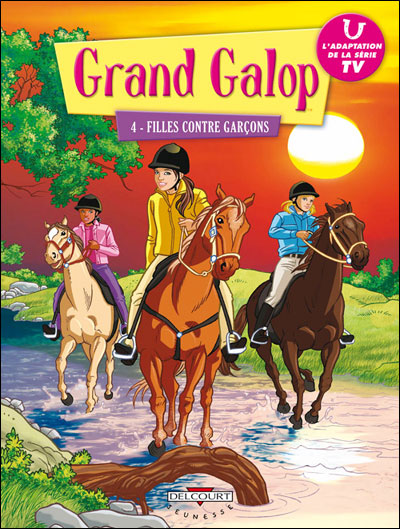 Grand galop t04 filles contre garcons