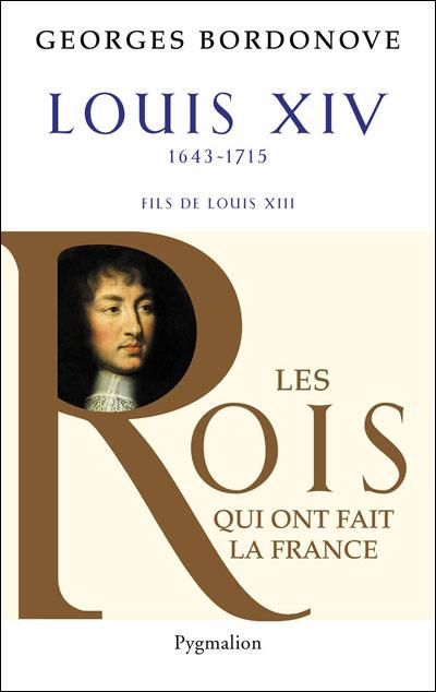 Louis XIV, le Roi-Soleil