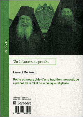 Petite éthnographie d'une tradition monastique