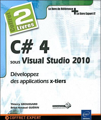 C Dièse 4 sous Visual Studio : développer des applications x-tiers