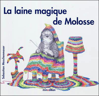 La laine magique de Molosse