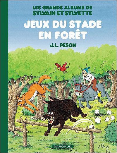 Les Grands Albums de Sylvain et Sylvette - Jeux du stade en forêt