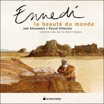 Ennedi, la beauté du monde