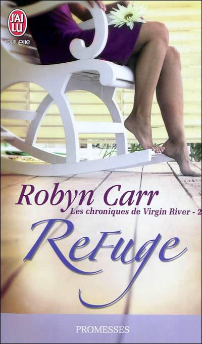 Les chroniques de Virgin River - 2 - Refuge