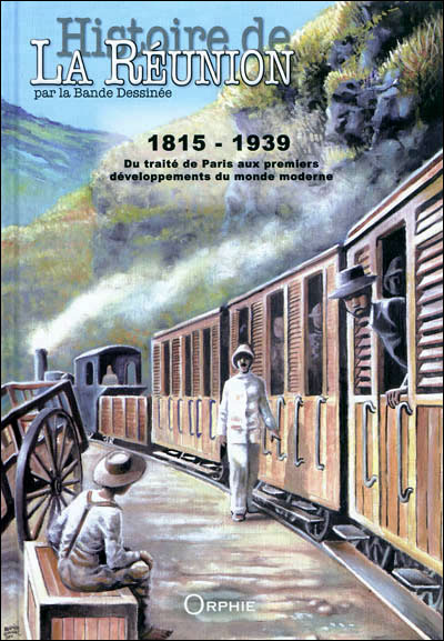 Histoire de la Réunion par la bande dessinée