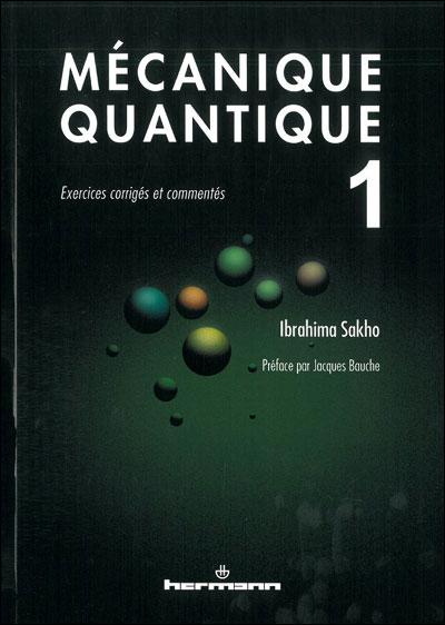 Mécanique quantique, Volume 1