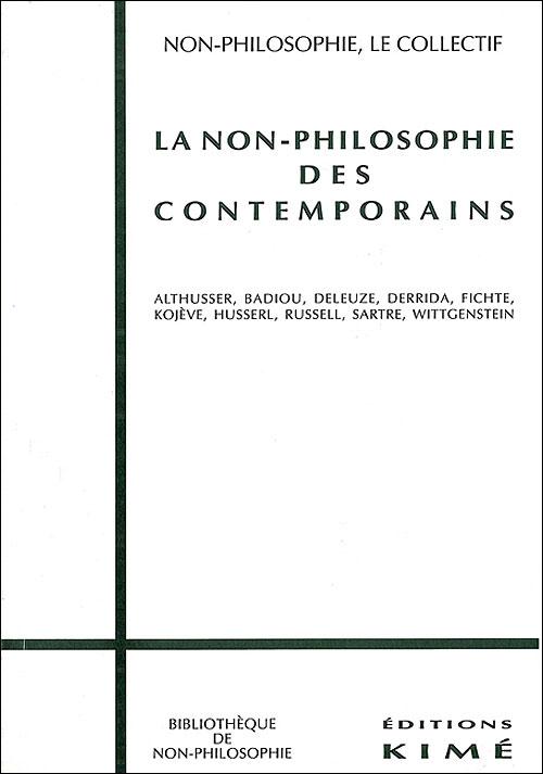 La non-philosophie des contemporains