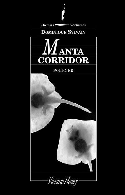 Une enquête de Lola Jost et Ingrid Diesel - Tome 3 : Manta corridor