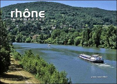 Rhône intemporel
