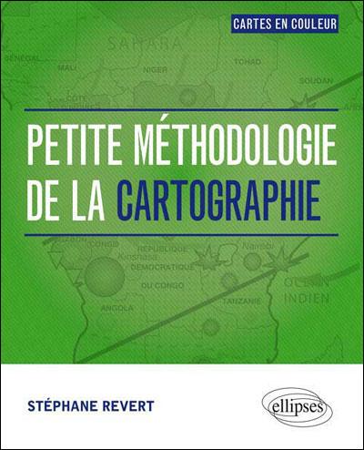 Petite méthodologie de la cartographie