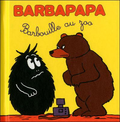 Barbapapa -  : Barbouille au zoo