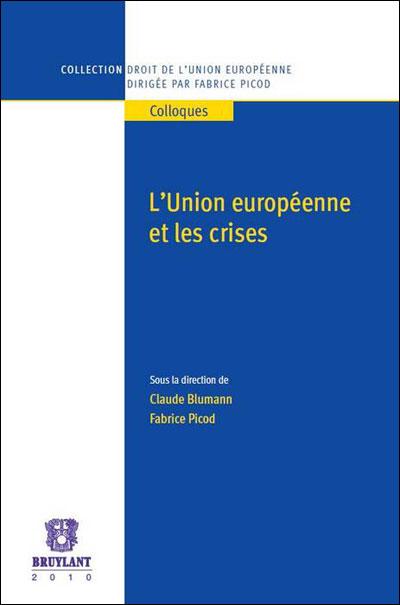L'Union européenne et les crises