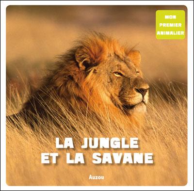 Les animaux de la jungle et de la savane