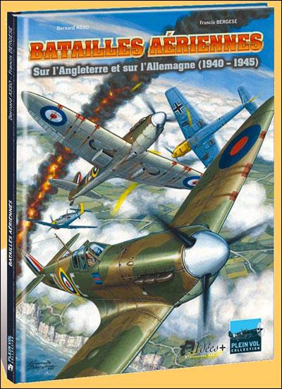Batailles aériennes sur l'Angleterre et sur l'Allemagne, 1940-1945