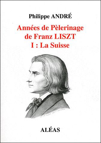 Années de pélerinage de Franz Liszt : la Suisse
