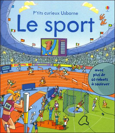 Le sports - P'tits curieux Usborne