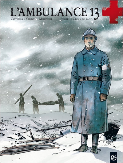 L'ambulance 13 - volume 1 - Croix de sang