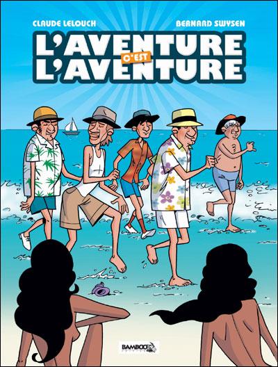 L'aventure, c'est l'aventure - Coffret Collector BD et DVD