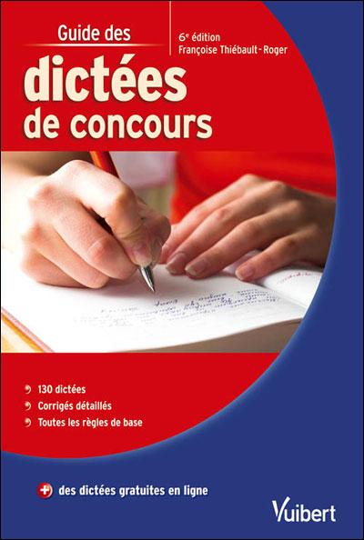 Guide des dictées de concours 6e edt