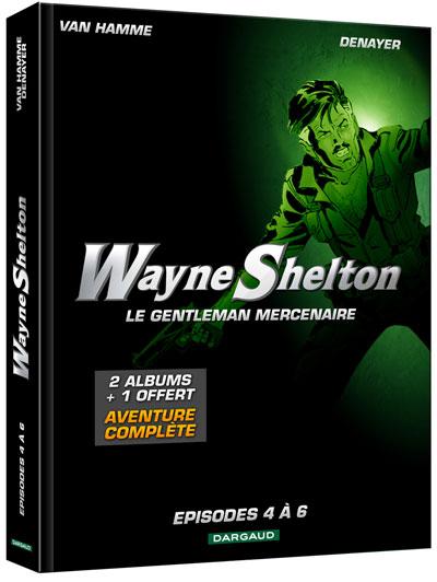 Wayne Shelton - Coffret fourreau 3 volumes Tome 4  à Tome 6 : Wayne Shelton
