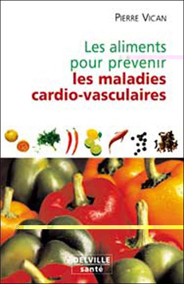 Aliments pour prévenir les maladies cardio-vasculaires