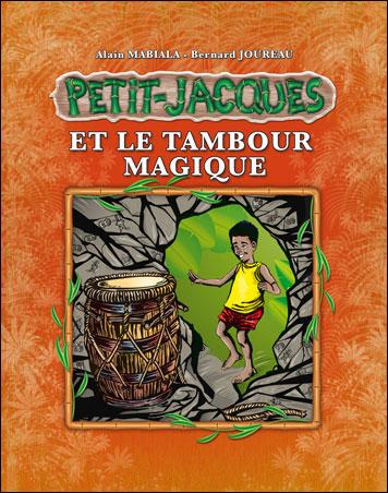 Petit Jacques et le tambour magique