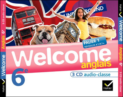 Welcome Anglais 6e éd. 2011 - 3 CD audio classe