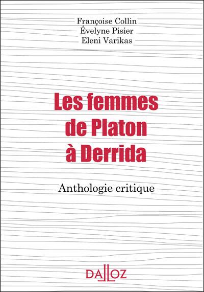 Les femmes de Platon à Derrida. Anthologie critique - 1ère édition
