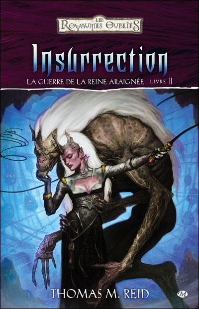 La Guerre de la Reine Araignée, T2 : Insurrection