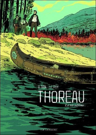 Thoreau - La Vie Sublime