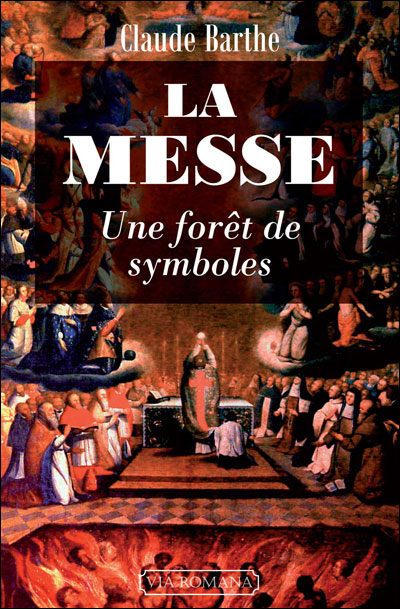 La messe : une forêt de symboles