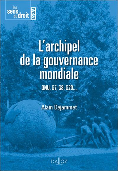 L'archipel de la gouvernance mondiale -