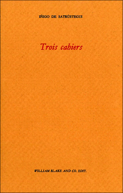 Trois cahiers