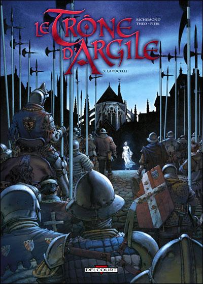 Le trône d'argile - Tome 5 : Trône d'argile T05 La pucelle