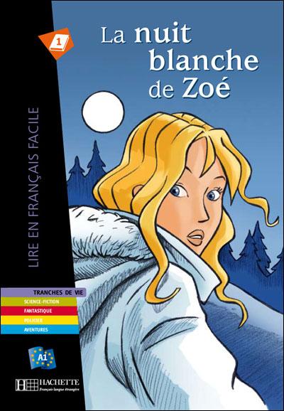 La Nuit blanche de Zoé (A1)