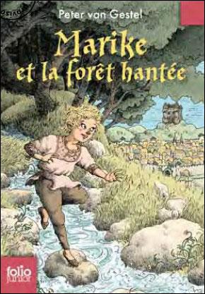 Marike et la forêt hantée