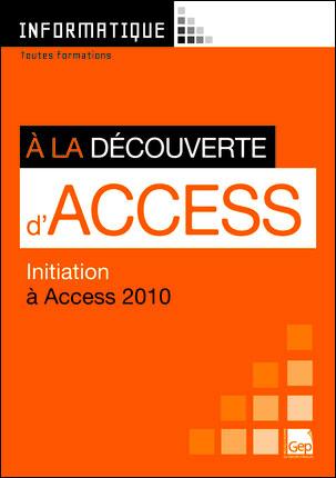 A la découverte d'Access 2010