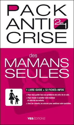 Pack anti crise des mamans seules