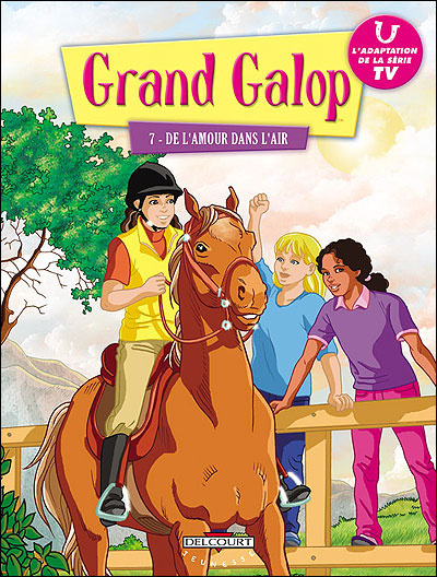 Grand galop T07 De l'amour dans l'air