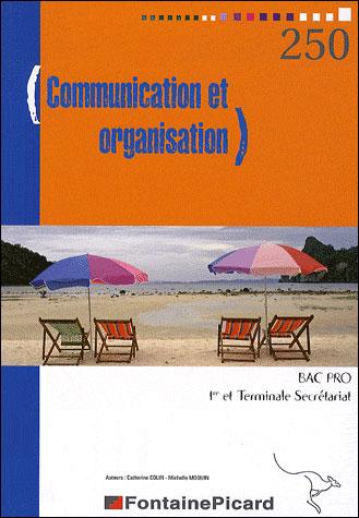 Communication et organisation Bac Pro secrétariat 1ère et Term