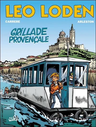 Léo Loden Tome 4 : Grillade provençale