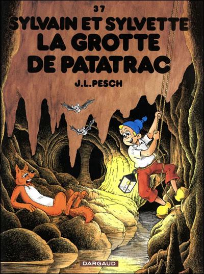 Sylvain et Sylvette - La Grotte de Patatrac