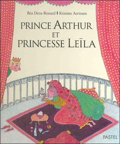 Prince Arthur et Princesse Leila