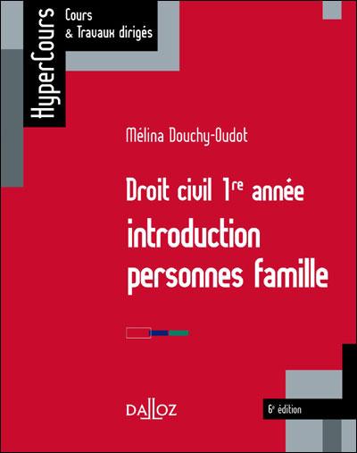 Droit civil 1ère année : introduction, personnes, famille