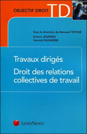 Droit des relations collectives de travail travaux dirigés