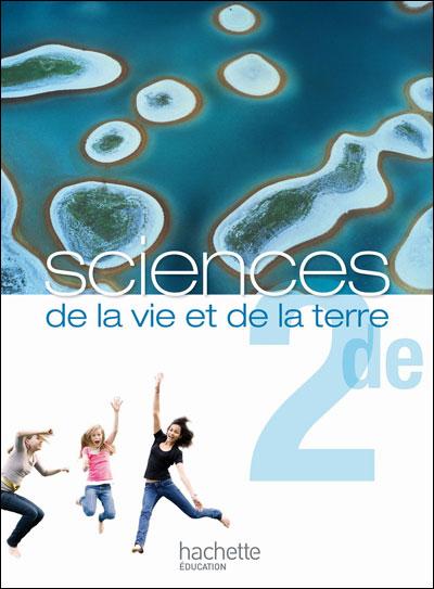 Sciences de la vie et de la terre 2de - Livre de l'élève Grand format