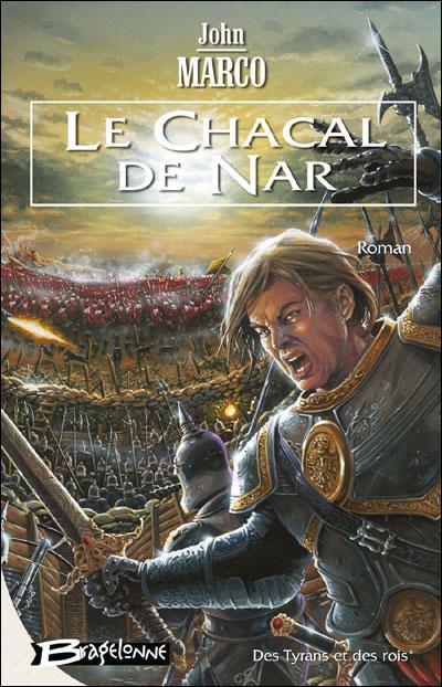 Des tyrans et des rois - Tome 1 : Le Chacal de Nar