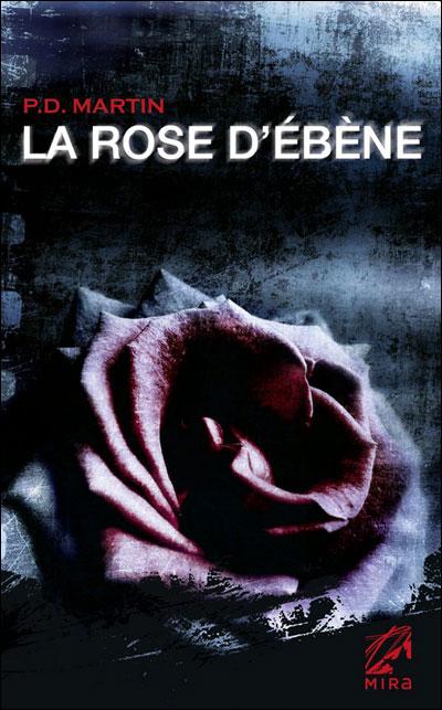 La rose d'ébène