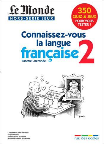 Connaissez-vous la langue française ?